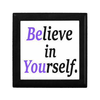 Believe In Your Self.png Gift Box