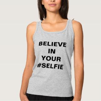 Believe In Your #Selfie Funny Singlet