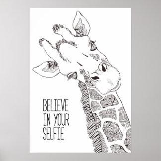 Believe in Your Selfie Poster Art