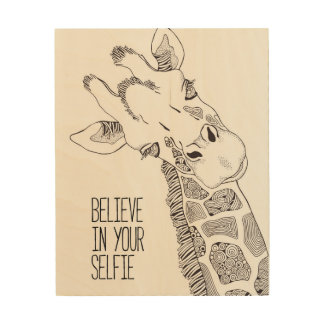 Believe in Your Selfie Wood Wall Art