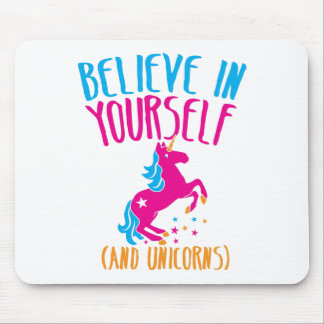 Believe in yourself (and unicorns) mouse pad