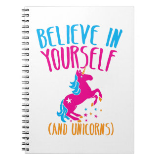 Believe in yourself and unicorns spiral notebooks