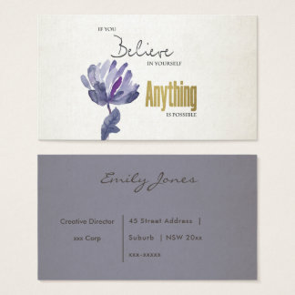BELIEVE IN YOURSELF, ANYTHING POSSIBLE BLUE FLORAL BUSINESS CARD