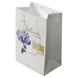 BELIEVE IN YOURSELF, ANYTHING POSSIBLE BLUE FLORAL MEDIUM GIFT BAG