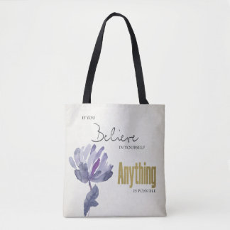 BELIEVE IN YOURSELF, ANYTHING POSSIBLE BLUE FLORAL TOTE BAG