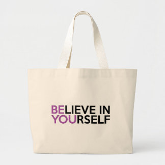 Believe in Yourself - Be You Large Tote Bag
