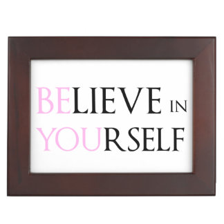 Believe in Yourself - be You motivation quote meme Keepsake Box