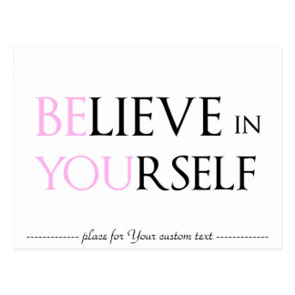 Believe in Yourself - be You motivation quote meme Postcard