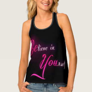 Believe in Yourself - be You tattoo girly quote Singlet