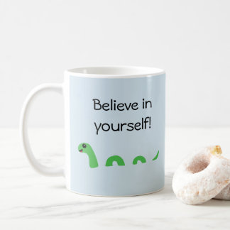 Believe in Yourself Cartoon Loch Ness Monster Coffee Mug