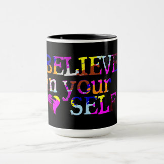 Believe In Yourself custom name mug