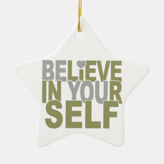 BELIEVE IN YOURSELF custom ornament