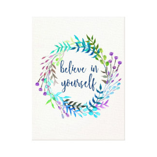 """""""Believe In Yourself"""" Inspirational Quote Canvas Print"""