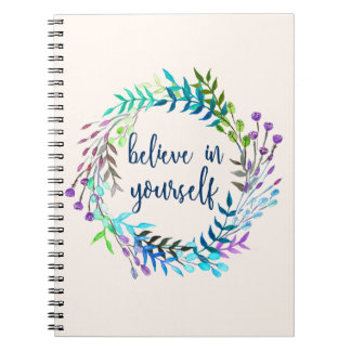 """""""Believe In Yourself"""" Inspirational Quote Journal/ Notebook"""