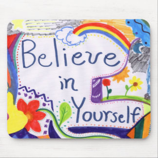Believe in Yourself Motivational Mousepad