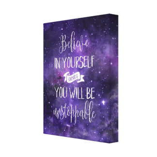 Believe In Yourself Motivational Quote Canvas Print
