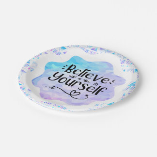 Believe in Yourself Paper Plate