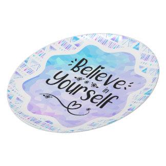 Believe in Yourself Plate
