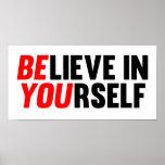 Believe in Yourself Print