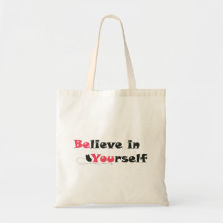 Believe in Yourself Quote Tote Bag