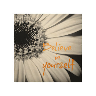 Believe in Yourself with Sunflower Wood Wall Art