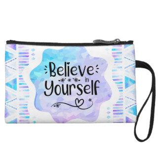 Believe in Yourself Wristlet