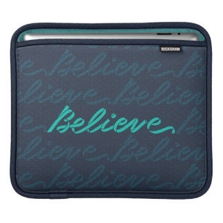 Believe Lettering iPad Sleeve