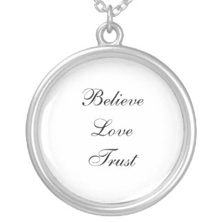 Believe Love Trust Round Pendant Necklace