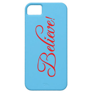 Believe!.png iPhone 5 Cover