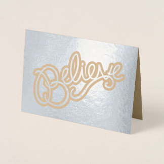 Believe slogan text graphic foil card