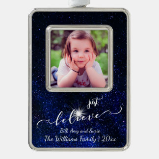Believe Starry Night Sky Photo and Calligraphy Silver Plated Framed Ornament