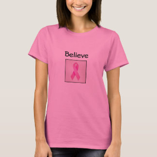 Believe tshirt, find a cure! T-Shirt
