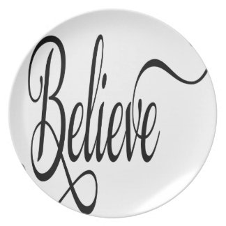 Believe typography word party plate