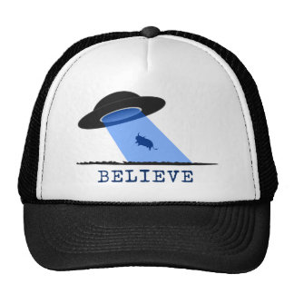 Believe (UFO beaming up cow) Hats