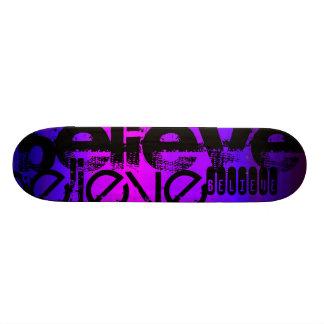 Believe; Vibrant Violet Blue and Magenta Skateboard Deck