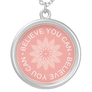 BELIEVE YOU CAN - 3 Word Quote Necklace
