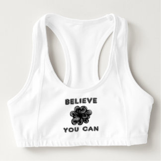 """Believe You Can"" Sports Bra"