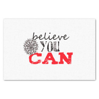 Believe you Can Tissue Paper