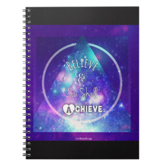 Believe & You Shall Achieve Notebook
