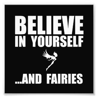 Believe Yourself Fairies Photographic Print