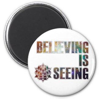 Believing is Seeing Magnet