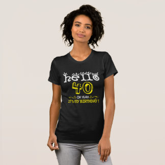 Belinto-Hello 40th Birthday T-Shirt
