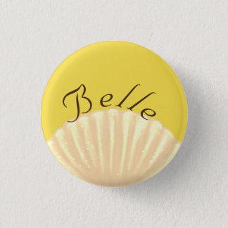 Belle 3 Cm Round Badge
