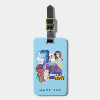 Belle | We're Together Now Luggage Tag