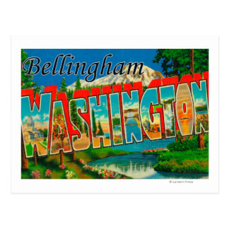 Bellingham, Washington - Large Letter Scenes Postcard
