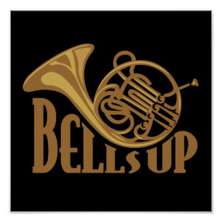 Bells Up Horn Poster