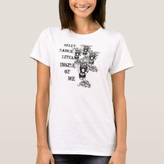 Belly Dance lives T-Shirt