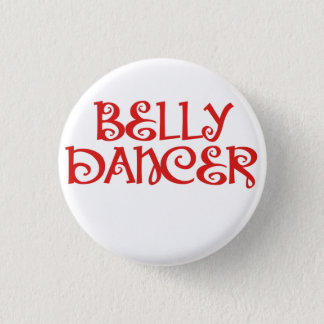 Belly Dancer 3 Cm Round Badge