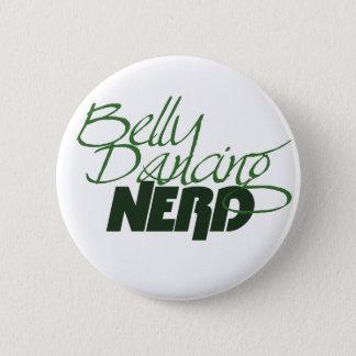 Belly Dancing Nerd 6 Cm Round Badge