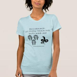 Bellydance: not just T&A T-Shirt